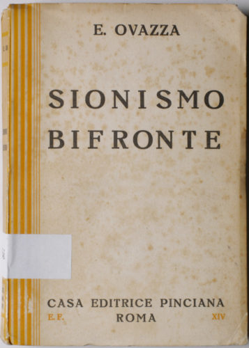 "Ettore Ovazza, ""Sionismo bifronte"", 1937 - Biblioteca CDEC - <a href=""http://digital-library.cdec.it/cdec-web/biblioteca/detail/book-CDEC10300021985/sionismo-bifronte.html"" target=""_blank""  >vai alla scheda</a>"