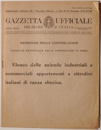 """""""Gazzetta ufficiale del Regno d'Italia"""", 26 dicembre 1938: elenco delle aziende di Roma possedute dagli ebrei - Archivio CDEC"""