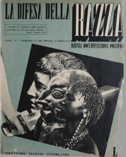 """""""La difesa della razza"""", n.1 anno I, 15 agosto 1938. - La rivista quindicinale diretta da Telesio Interlandi fu il principale periodico italiano di divulgazione e propaganda dell'antisemitismo e del razzismo fascisti.   Biblioteca CDEC"""