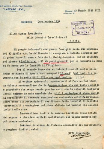 Lettera del presidente della colonia marina ebraica Lazzaro Levi di Ferrara del 3 maggio 1939 in cui si informa dell'attività di Colonia estiva marina per i bimbi. L'intensificato impegno per aiutare i correligionari fu una delle risposte più significative da parte delle comunità di fronte alle leggi antiebraiche - Comunità ebraica Roma, Archivio storico, b. 87