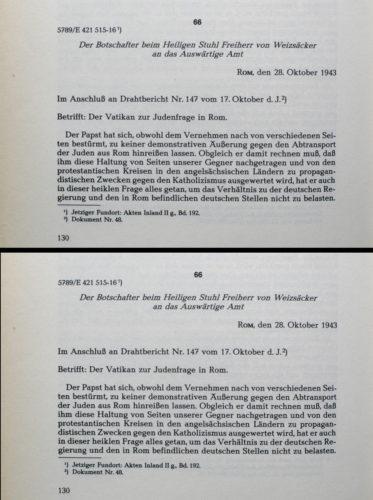 Rapporto dell'ambasciatore tedesco Weizsaecker al Ministro degli Esteri sulla reazione della Santa Sede, 28 ottobre 1943. - ADAP, Serie E, v. 7, n. 66