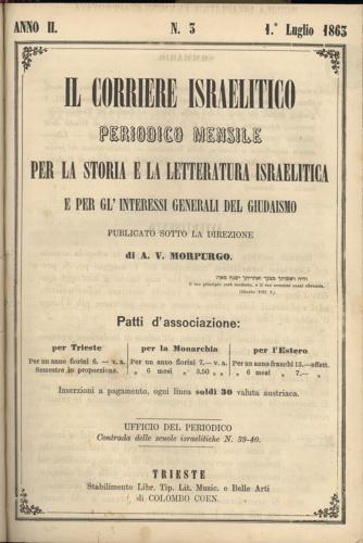 """""""Il corriere israelitico"""", mensile pubblicato a Trieste dal 1862 al 1915Corriere_Israelitico - Biblioteca CDEC  - <a href=""""http://digital-library.cdec.it/cdec-web/biblioteca/corriere-israelitico.html"""" target=""""_blank""""  >vai alla scheda</a>"""
