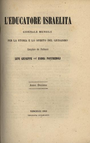 """L'educatore israelita"", mensile pubblicato a Vercelli dal 1853 al 1874 - Biblioteca CDEC - <a href=""http://digital-library.cdec.it/cdec-web/biblioteca/educatore-israelita.html"" target=""_blank""  >vai alla scheda</a>"