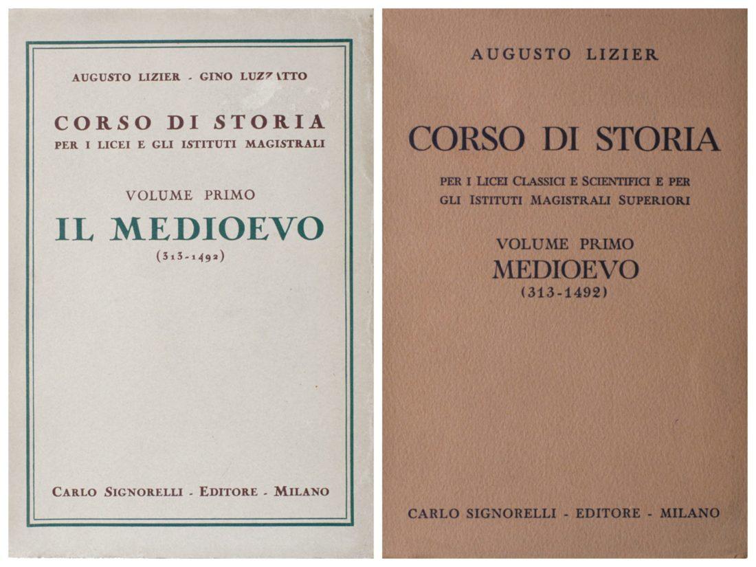 """Augusto Lizier, Gino Luzzatto, """"Corso di storia per i licei e gli istituti magistrali. Volume I, il Medioevo"""", Signorelli, Milano, 1938. Nell'edizione dell'anno successivo sparisce il nome di Gino Luzzatto - Biblioteca CDEC  - <a href=""""http://digital-library.cdec.it/cdec-web/biblioteca/detail/book-CDEC10300024817/1-medioevo-313-1492.html"""" target=""""_blank""""  >vai alla scheda</a>"""