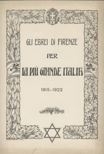 """Comunità di Firenze (a cura di), """"Gli ebrei di Firenze per la più grande Italia"""", 1931. -  Archivio CDEC, fondo Comunità ebraiche in Italia, fasc. """"Firenze""""   - <a href=""""http://digital-library.cdec.it/cdec-web/storico/detail/IT-CDEC-ST0046-000020/comunita-ebraica-firenze.html"""" target=""""_blank""""  >vai alla scheda</a>"""