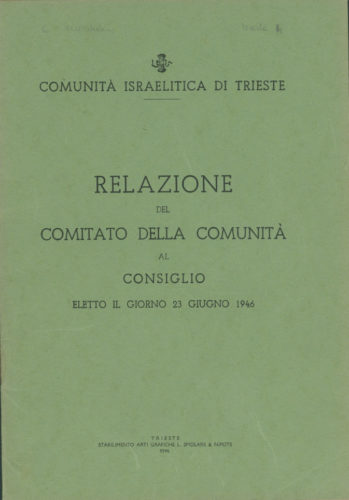 """Relazione della Comunità israelitica di Trieste sugli anni della persecuzione, 1946. - Archivio CDEC, Fondo Comunità ebraiche in Italia, b. 6, fasc. 48  - <a href=""""http://digital-library.cdec.it/cdec-web/storico/detail/IT-CDEC-ST0046-000052/comunita-ebraica-trieste.html"""" target=""""_blank""""  >vai alla scheda</a>"""
