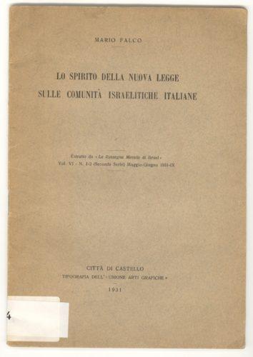"""Mario Falco, Lo spirito della nuova legge sulle comunità israelitiche italiane, 1931. Uno dei principali artefici illustra i contenuti della riforma legislativa - Biblioteca CDEC  - <a href=""""http://digital-library.cdec.it/cdec-web/biblioteca/detail/book-CDEC10300004740/lo-spirito-della-nuova-legge-sulle-comunita-israelitiche-italiane.html"""" target=""""_blank""""  >vai alla scheda</a>"""