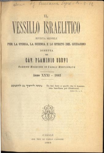 """""""Vessillo israelitico"""", mensile poi quindicinale pubblicato a Casale Monferrato e poi a Torino dal 1874 al 1922 - Biblioteca CDEC - <a href=""""http://digital-library.cdec.it/cdec-web/biblioteca/vessillo-israelitico.html"""" target=""""_blank""""  >vai alla scheda</a>"""